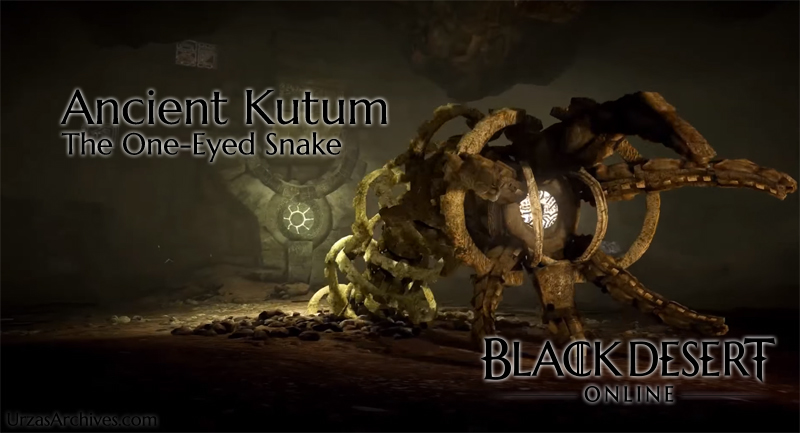 Ancient Kutum Bossfight Guide - Urzas Archives